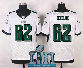 20cbb884605 Men s Philadelphia Eagles  62 Jason Kelce White 2018 Super Bowl LII Patch Road  NFL Nike Elite Jersey